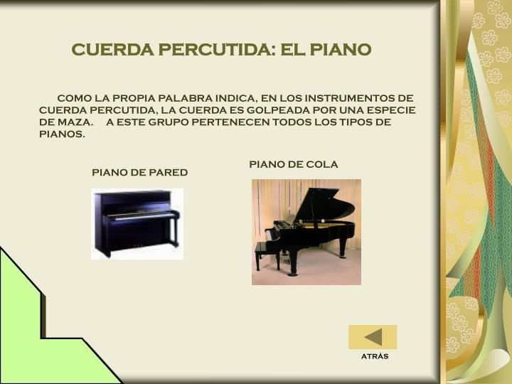 CUERDA PERCUTIDA: EL PIANO
