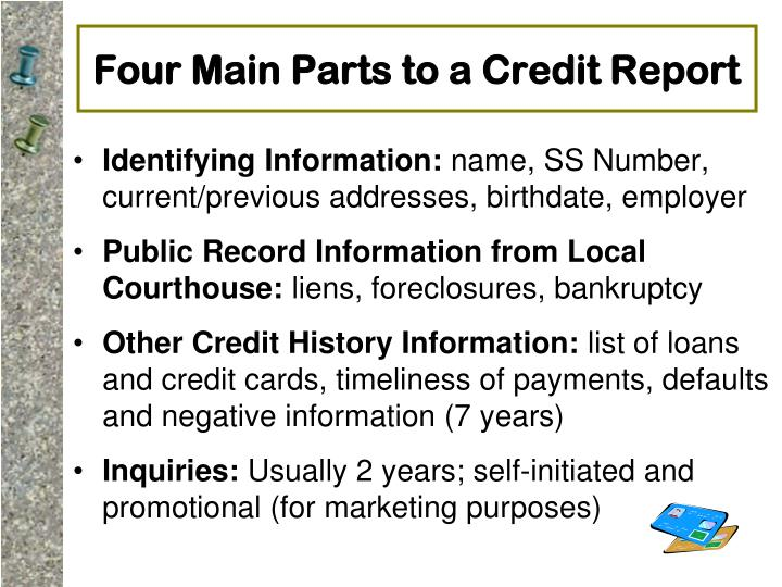 Four Main Parts to a Credit Report