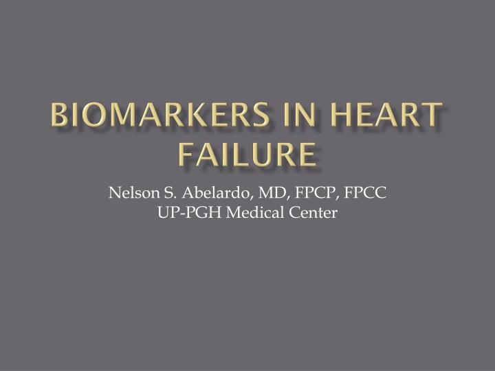 BIOMARKERS IN HEART FAILURE