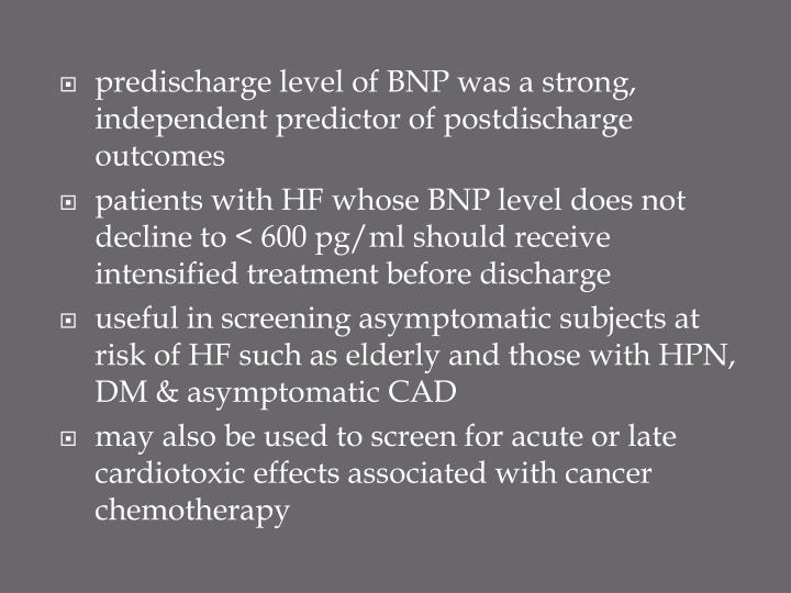 predischarge level of BNP was a strong, independent predictor of postdischarge outcomes