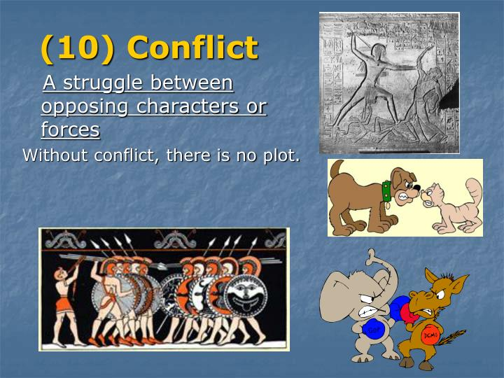 (10) Conflict