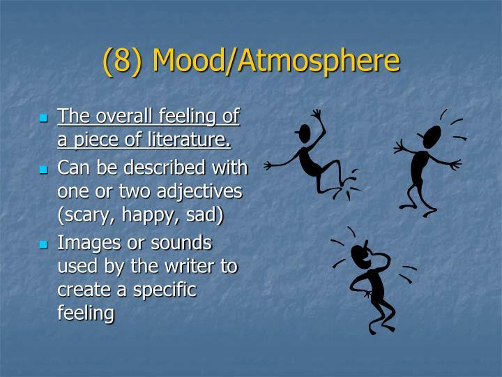 (8) Mood/Atmosphere