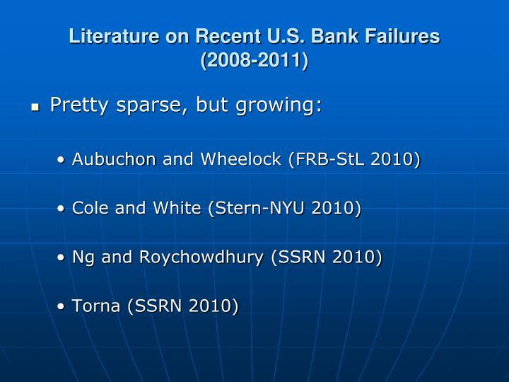 Literature on Recent U.S. Bank Failures