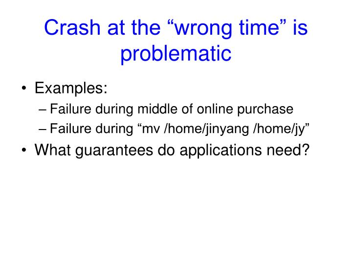 "Crash at the ""wrong time"" is problematic"