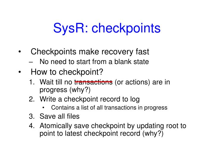 SysR: checkpoints