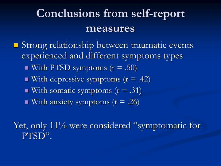 Conclusions from self-report measures