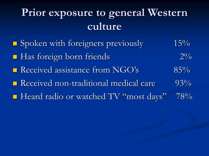Prior exposure to general Western culture