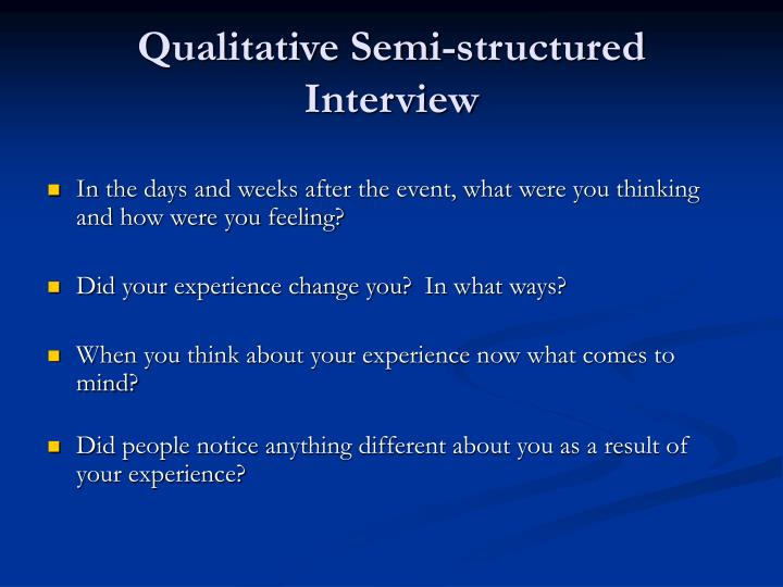 Qualitative Semi-structured Interview