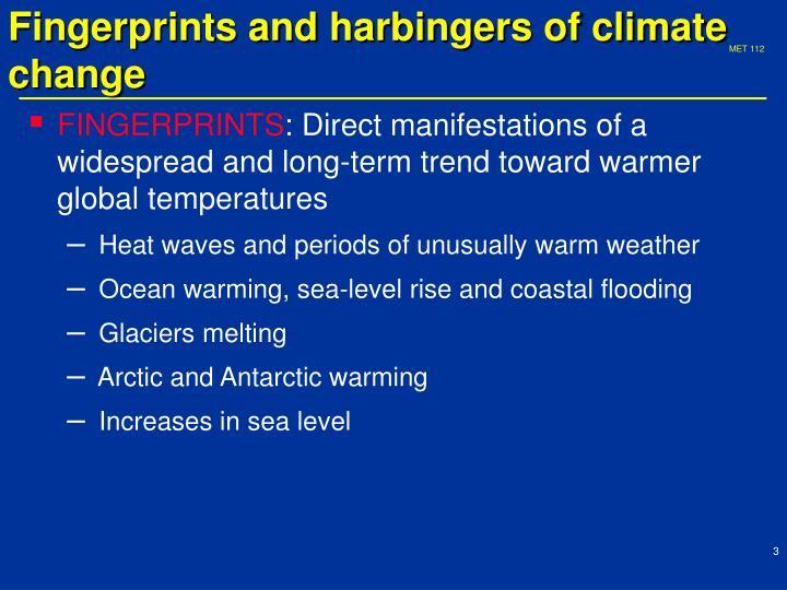 Fingerprints and harbingers of climate change