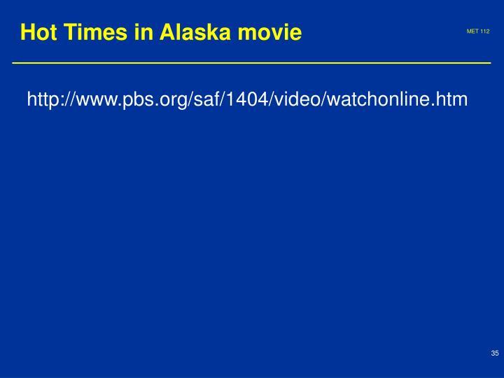Hot Times in Alaska movie