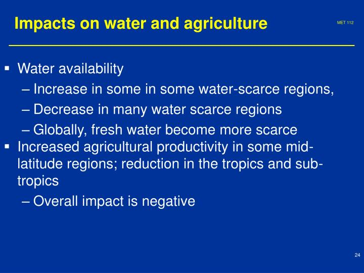 Impacts on water and agriculture