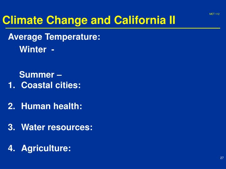 Climate Change and California II