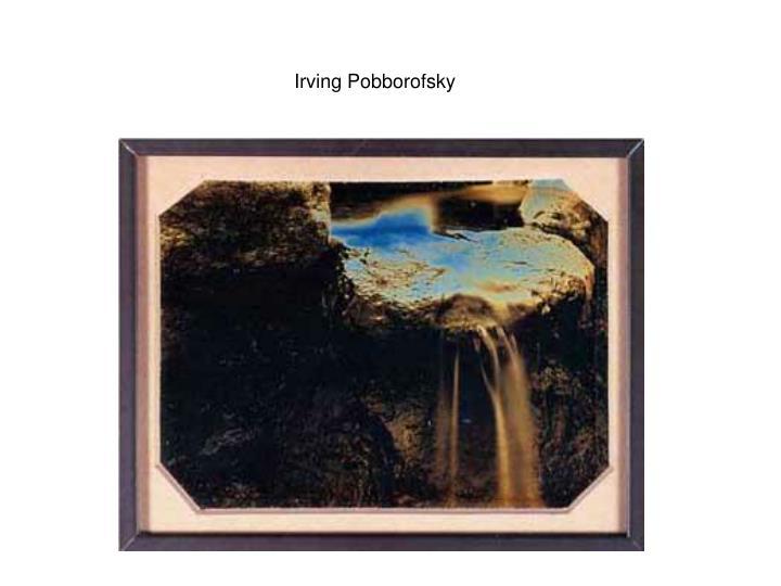 Irving Pobborofsky