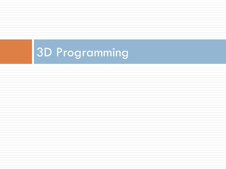 3D Programming