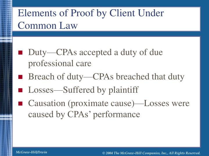 Duty—CPAs accepted a duty of due professional care