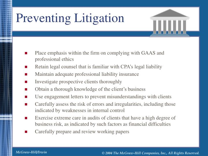 Place emphasis within the firm on complying with GAAS and professional ethics