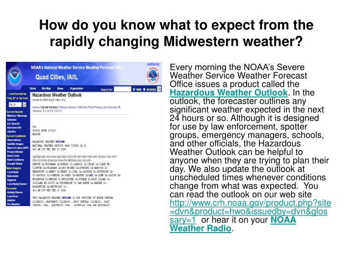 How do you know what to expect from the rapidly changing midwestern weather