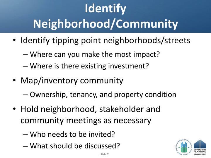 Identify Neighborhood/Community