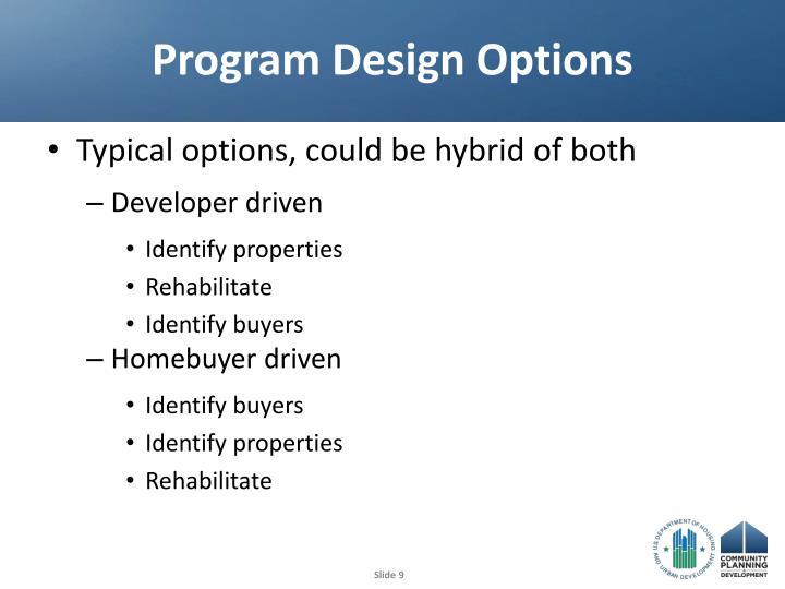 Program Design Options