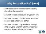 why rescue re use cont
