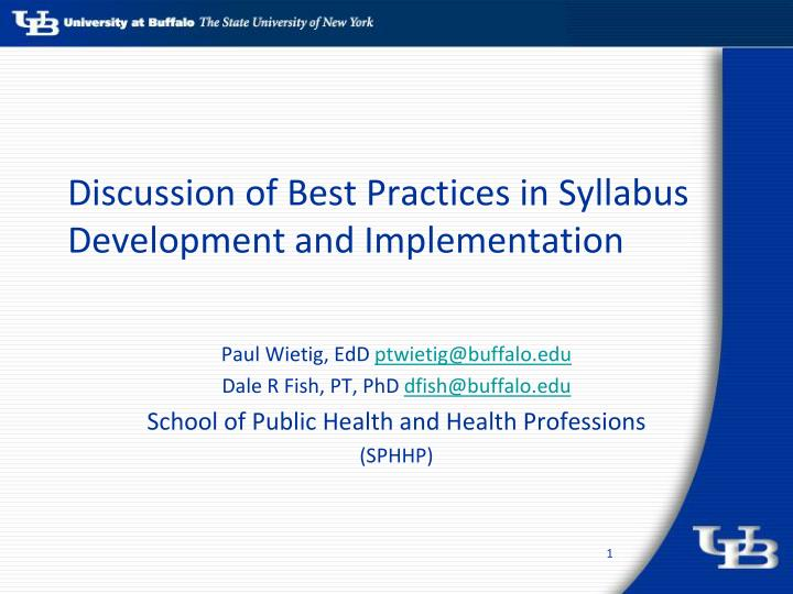 Discussion of best practices in syllabus development and implementation