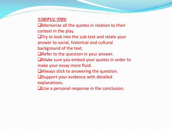 USEFUL TIPS: