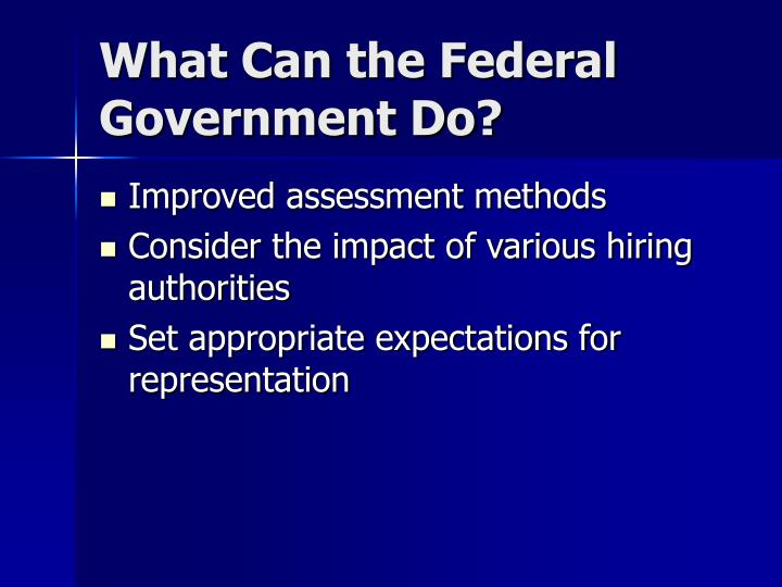 What Can the Federal Government Do?