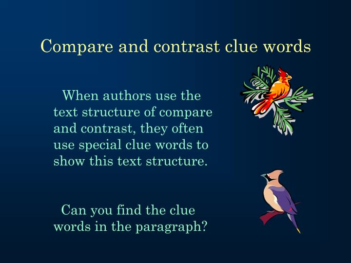 Compare and contrast clue words