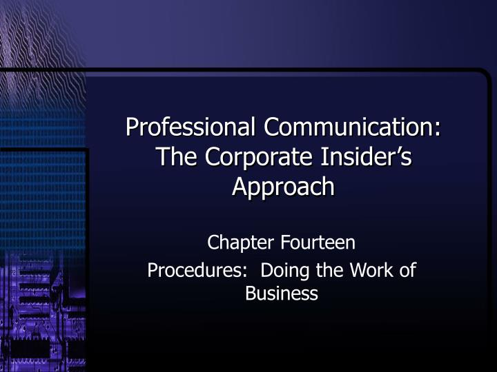 Professional communication the corporate insider s approach