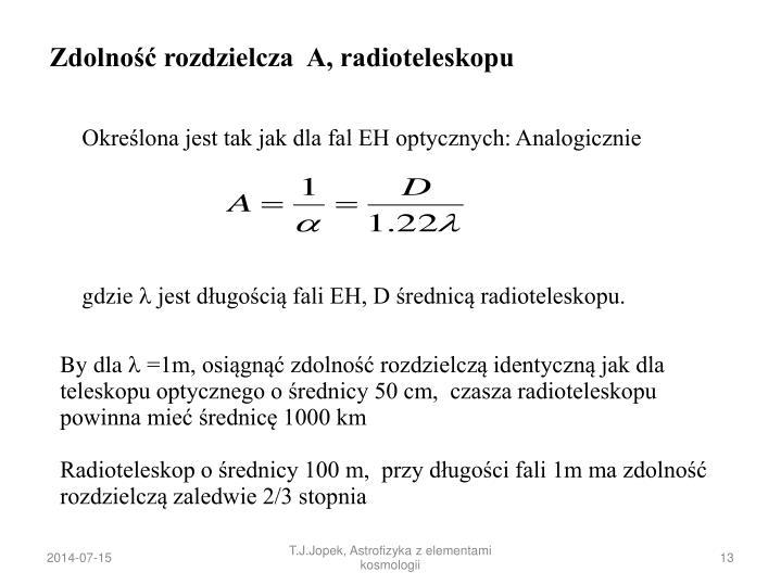 Zdolność rozdzielcza  A, radioteleskopu