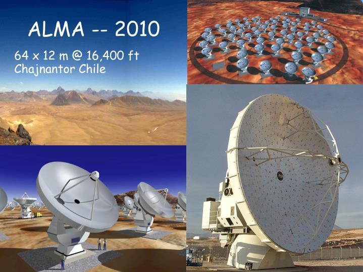 ALMA -- 2010