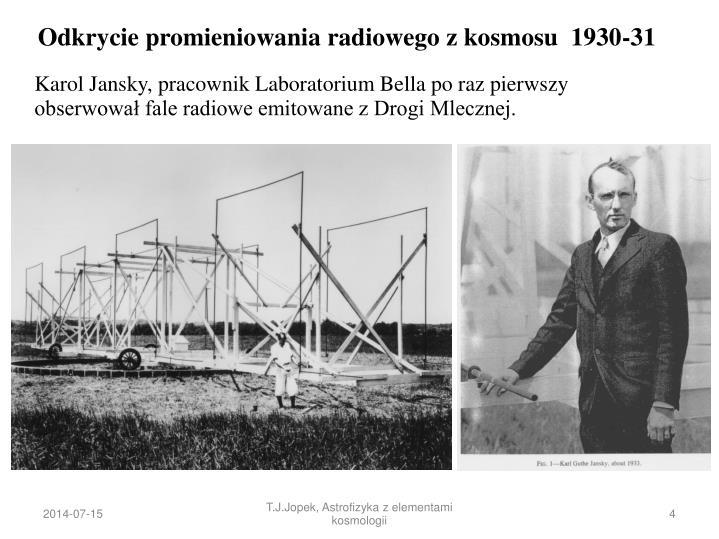 Odkrycie promieniowania radiowego z kosmosu  1930-31