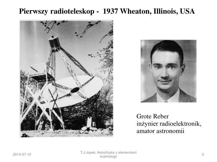 Pierwszy radioteleskop -  1937