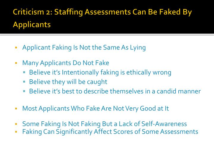 Criticism 2: Staffing Assessments Can Be Faked By Applicants