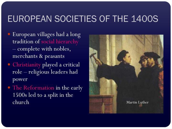 EUROPEAN SOCIETIES OF THE 1400S