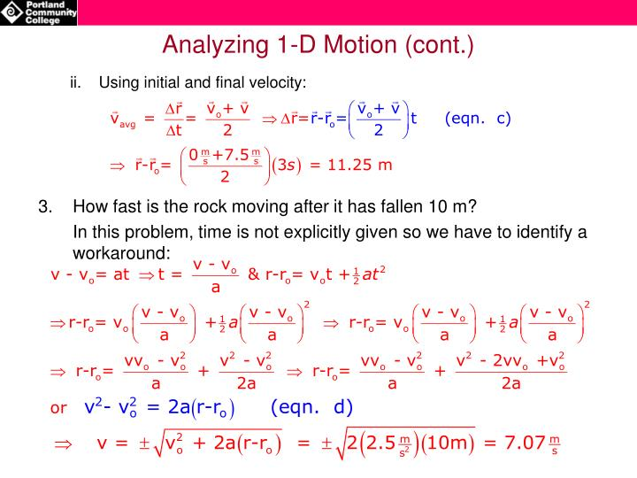 Analyzing 1-D Motion (cont.)