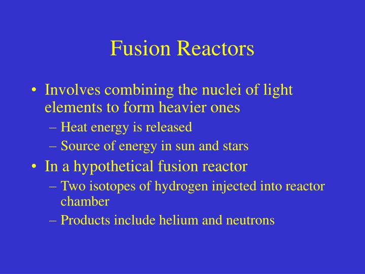 Fusion Reactors
