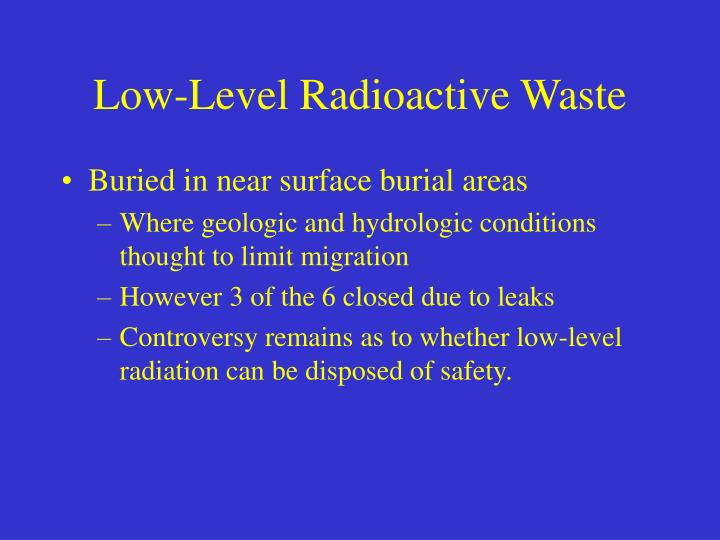 Low-Level Radioactive Waste