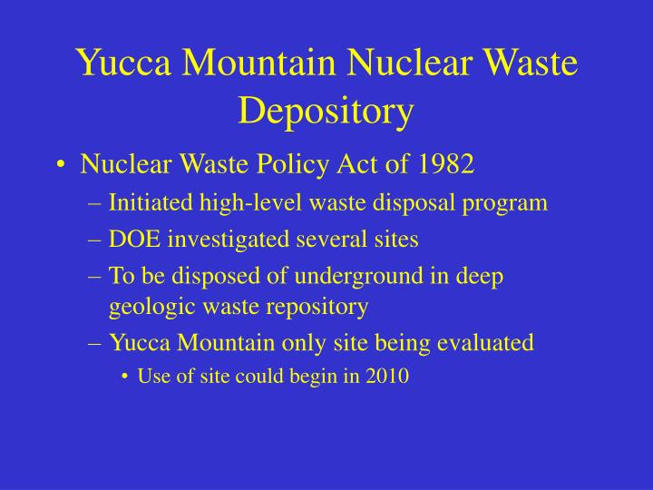 Yucca Mountain Nuclear Waste Depository