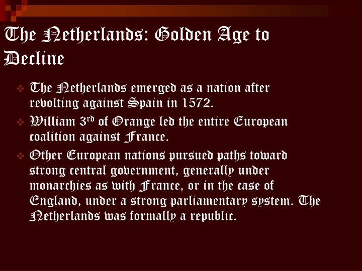 The netherlands golden age to decline