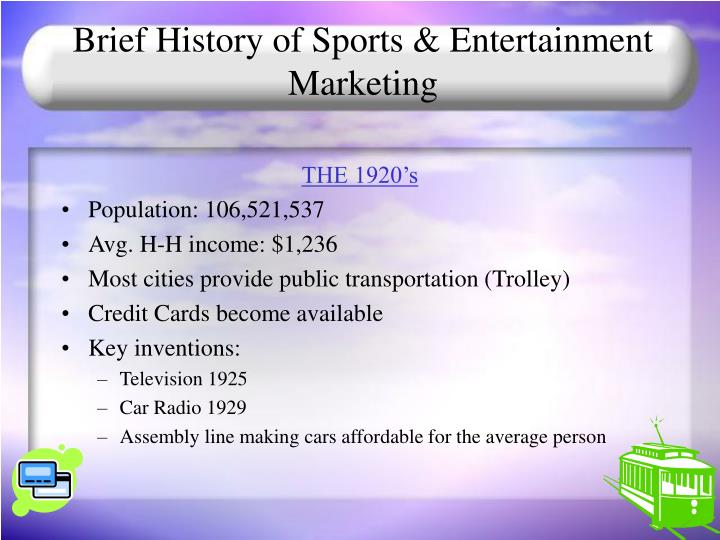 Brief History of Sports & Entertainment Marketing