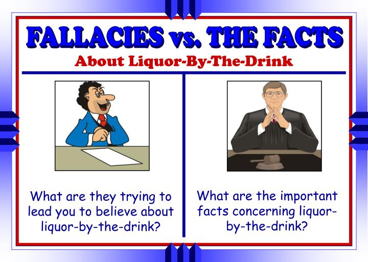 FALLACIES vs. THE FACTS