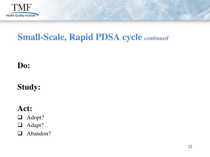 Small-Scale, Rapid PDSA cycle
