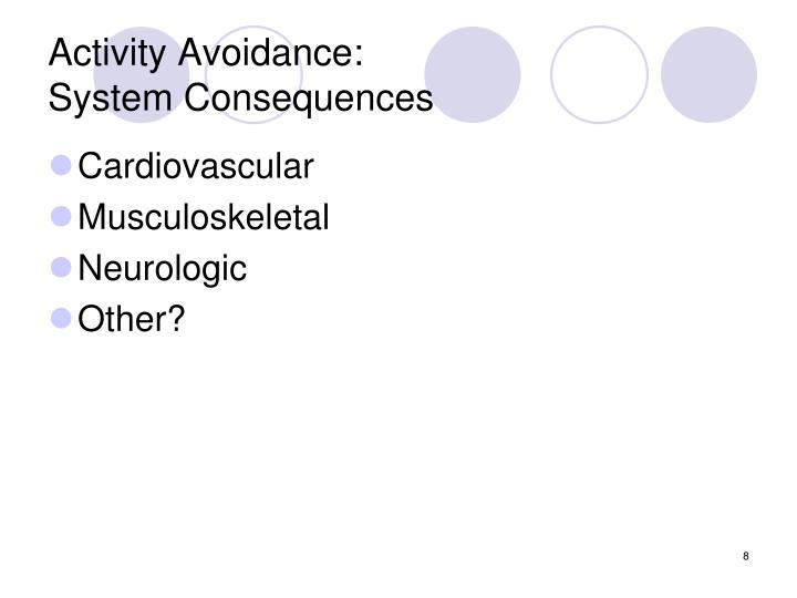 Activity Avoidance: