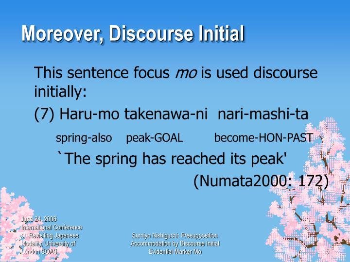 Moreover, Discourse Initial