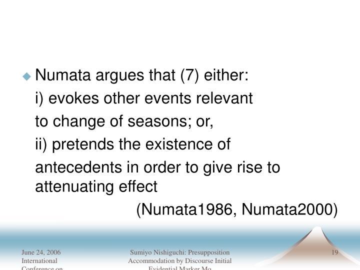 Numata argues that (7) either:
