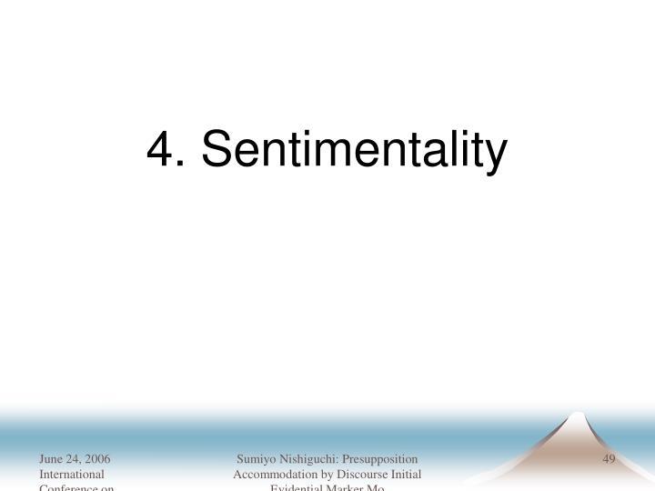 4. Sentimentality