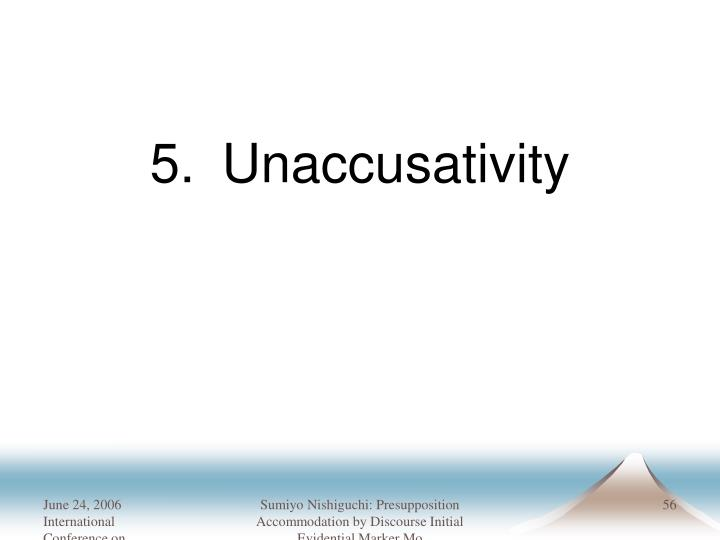 5.Unaccusativity