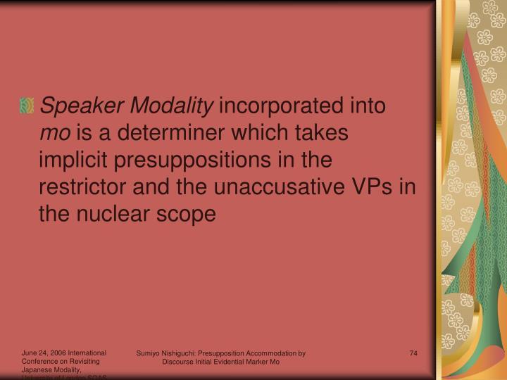 Speaker Modality