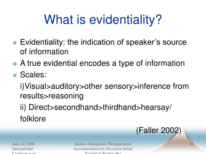 What is evidentiality?